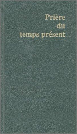 Prière du temps présent Couverture du livre